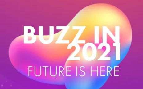 Buzz in 2021